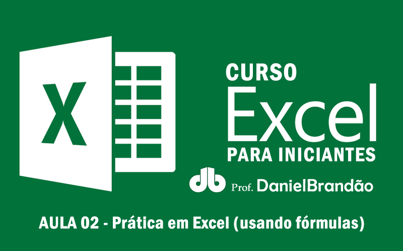 {Curso EXCEL} 📈 Aula 2 – Prática em Excel (usandofórmulas)