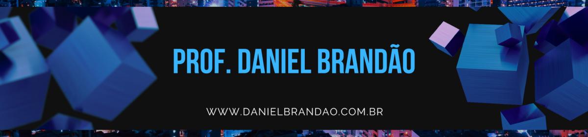 Blog prof. Daniel Brandão –  Tecnologia + Programação + Dados